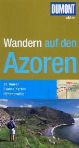 Andreas Stieglitz: Wandern auf den Azoren