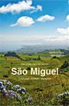 Buchcover São Miguel: Entdecken - Erleben - Genießen
